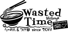 Wasted Time ~feat.楽々~Presents『らーめん&ろっくVol.3』8